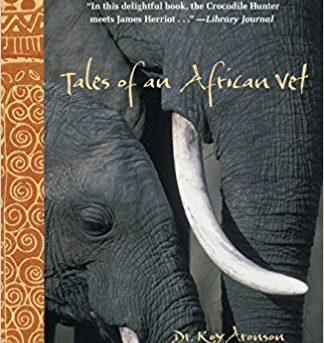 Book Review. Tales of an African Vet by Roy Aronson.